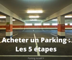 Acheter un parking : Les 5 étapes