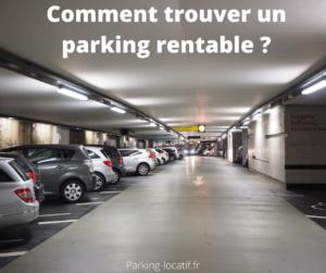 Comment trouver un parking rentable ?